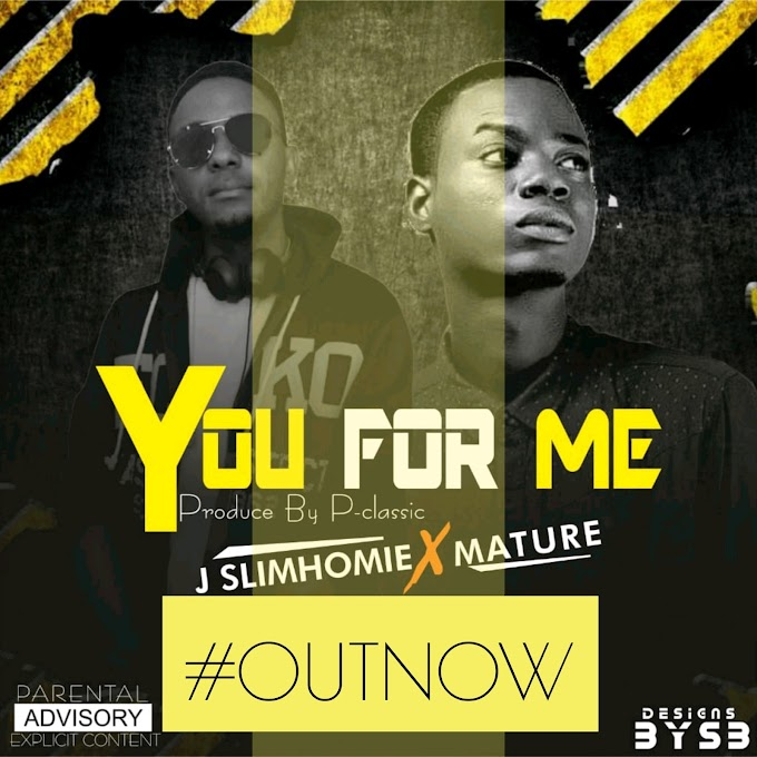 J SlimHommie x Mature – You For Me