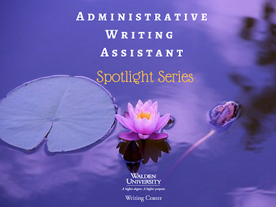 Administrative Writing Assistants Spotlight Series