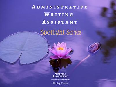 Administrative Writing Assistants Spotlight Series