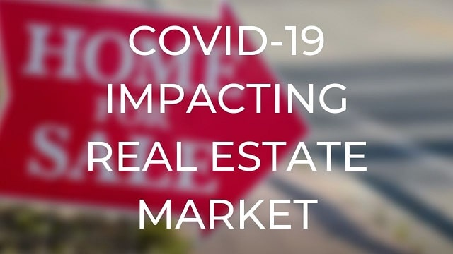 covid-19 impact real estate industry worldwide coronavirus pandemic housing market