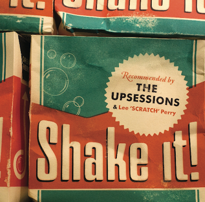 THE UPSESSIONS & LEE PERRY - Shake it! (2014)