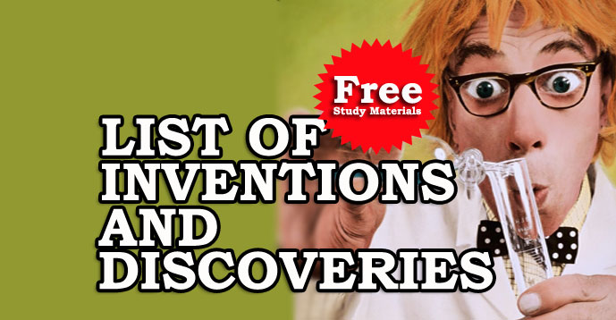 List of Inventions and Discoveries | Kerala PSC GK