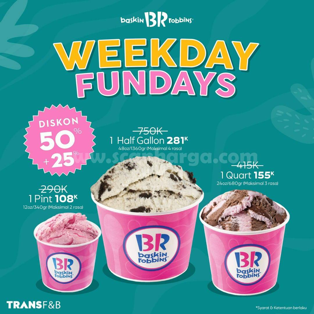 Baskin Robbins Promo Weekday Funday! Diskon 50% + 20%