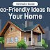 Eco-Friendly Ideas For Your Home #infographic