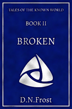 Upcoming - Book Two: Broken, an empowering tale of beginning anew http://DNFrost.com/Broken Experience this gripping fantasy adventure and discover yourself within. #TotKW by D.N.Frost @DNFrost13 Part of a series.