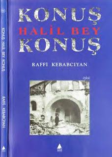Raffi Kebabcıyan - Konuş Halil Bey Konuş