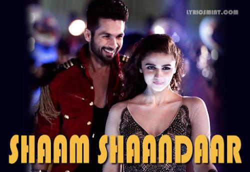 Shaam Shaandaar - Shaandaar (2015)