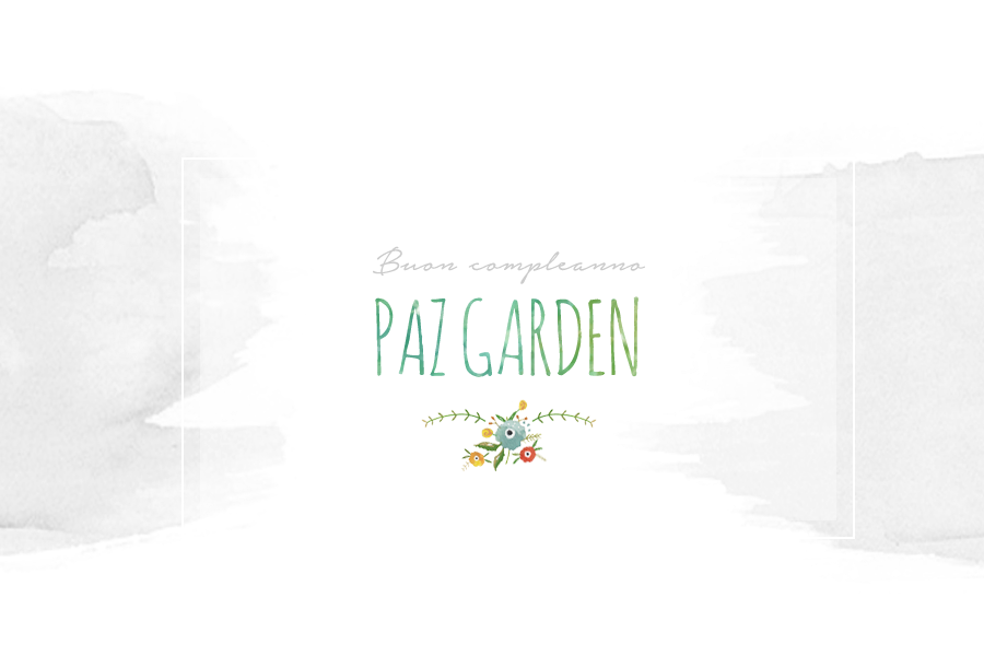 Happy Birthday Paz Garden!!!