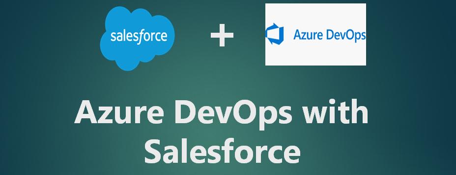 Amit Salesforce | Salesforce Tutorial: Azure DevOps with
