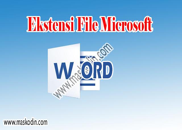 Ekstensi File Yang Dihasilkan Dari Microsoft Word, ekstensi file microsoft word adalah, ekstensi file microsoft word 2010 ke atas adalah, ekstensi file microsoft word 2013 adalah, ekstensi file microsoft word 2010 adalah, ekstensi file microsoft word 2007, ekstensi file pada microsoft word 2007 adalah, ekstensi file pada microsoft word, dokumen microsoft word memiliki ekstensi file