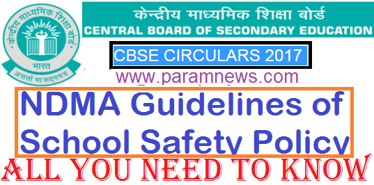 ndma-guidelines-of-school-safety-policy-paramnews-circular-cbse