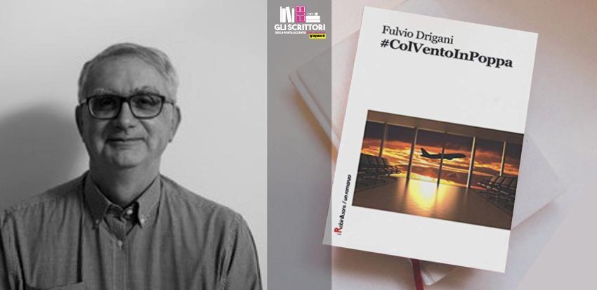 Fulvio Drigani presenta: #ColVentoInPoppa