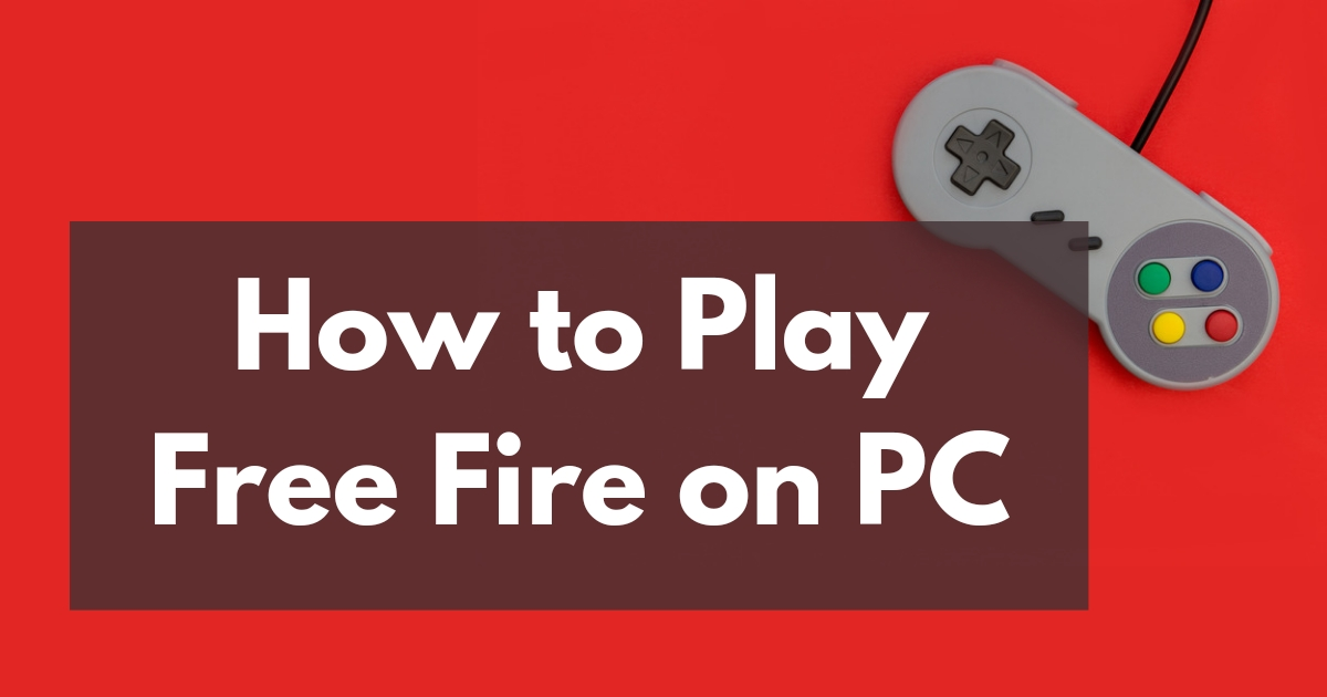 How to play free fire on pc/ windows 10/ laptop/ mac