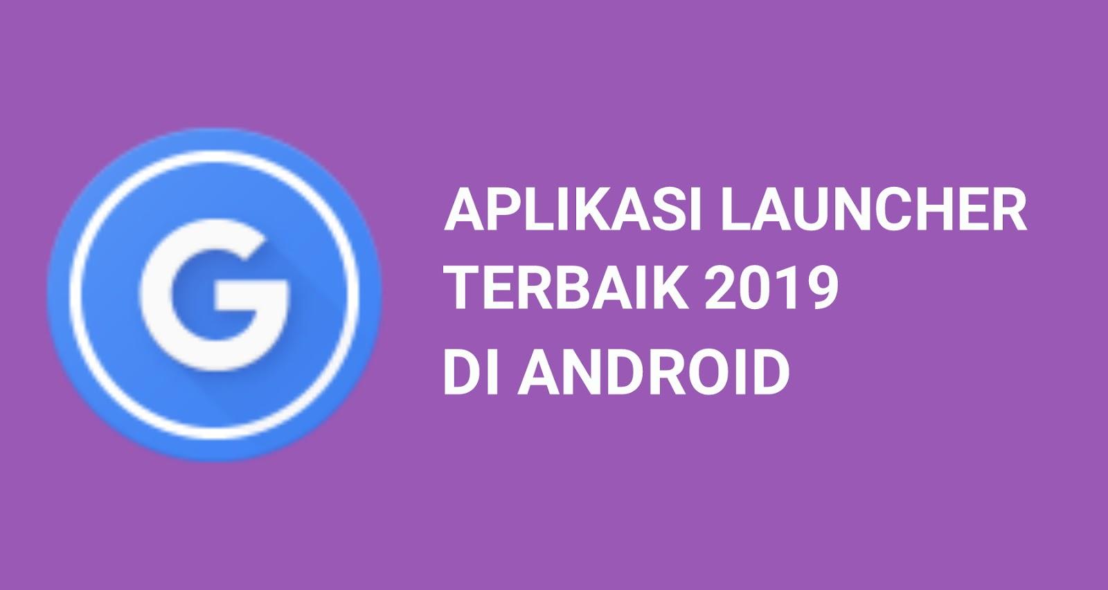 download aplikasi launcher teringan keren