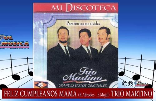 Feliz Cumpleaños Mama | Trio Martino Lyrics