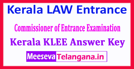 KLEE Answer Key 2018 Commissioner of Entrance Exam Kerala LAW Entrance 2018 Answer Key Download