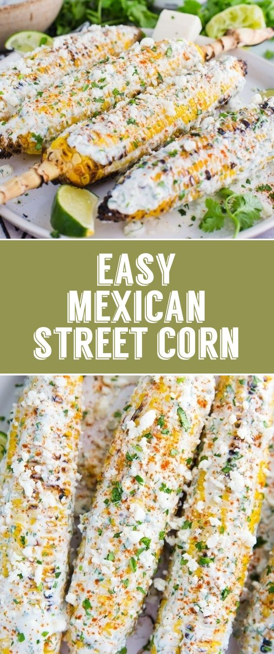 Best and Easy Mexican Street Corn