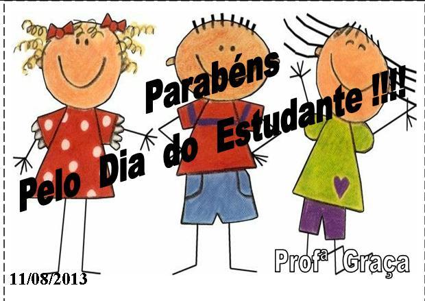 """Profª Gr@ç@: Cartão Para """"Dia Do Estudante"""""""