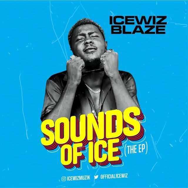 [EP]: Icewiz Blaze - SOUNDS OF ICE (the ep)