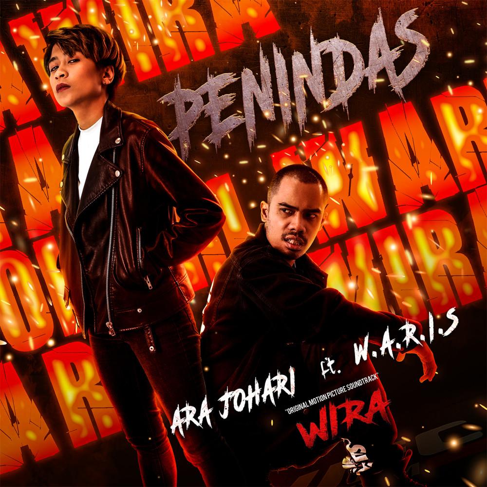Lirik Lagu Ara Johari feat. W.A.R.I.S - Penindas (OST Filem Wira)