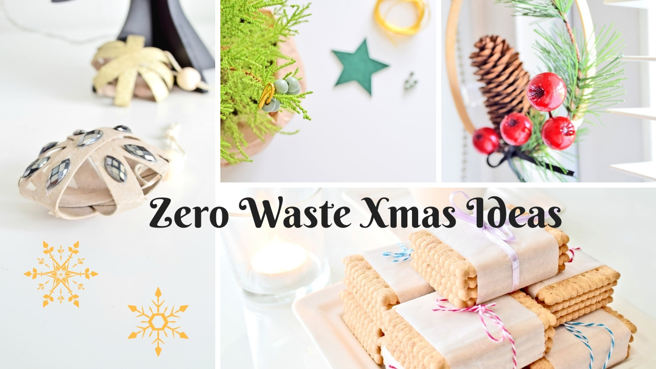 Zero Waste Xmas Ideas
