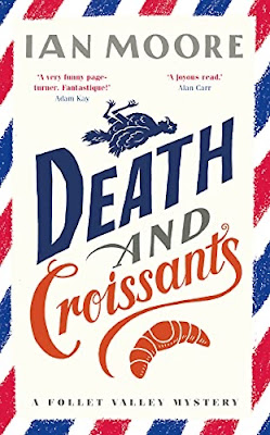 French Village Diaries book review Death and Croissants by Ian Moore