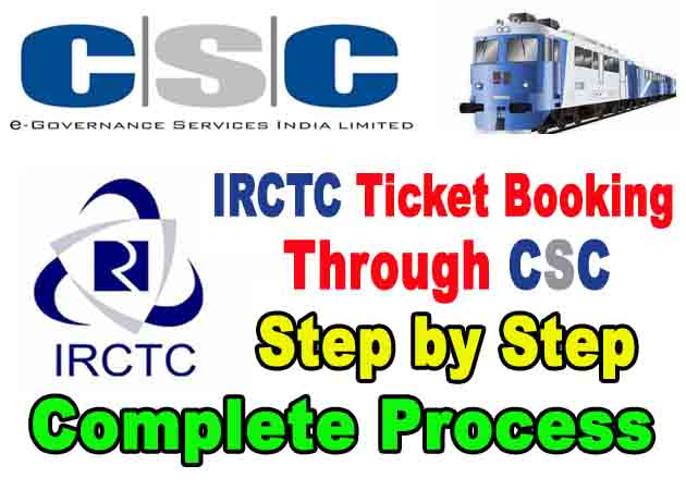 IRCTC Ticket Booking Through CSC Agent – Step by Step Complete Process