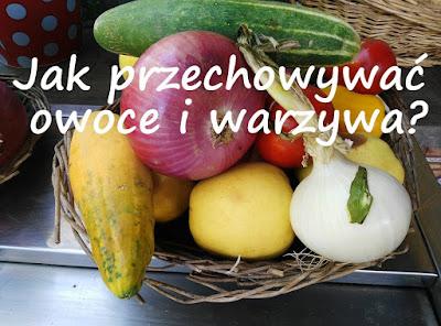 https://zielonekoktajle.blogspot.com/2017/08/czy-wiesz-jak-przechowywac-owoce-i.html