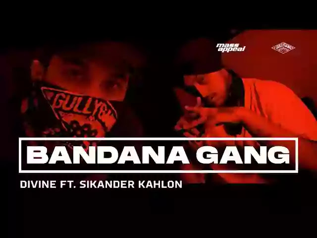 BANDANA GANG LYRICS – DIVINE Ft. SIKANDER KAHLON