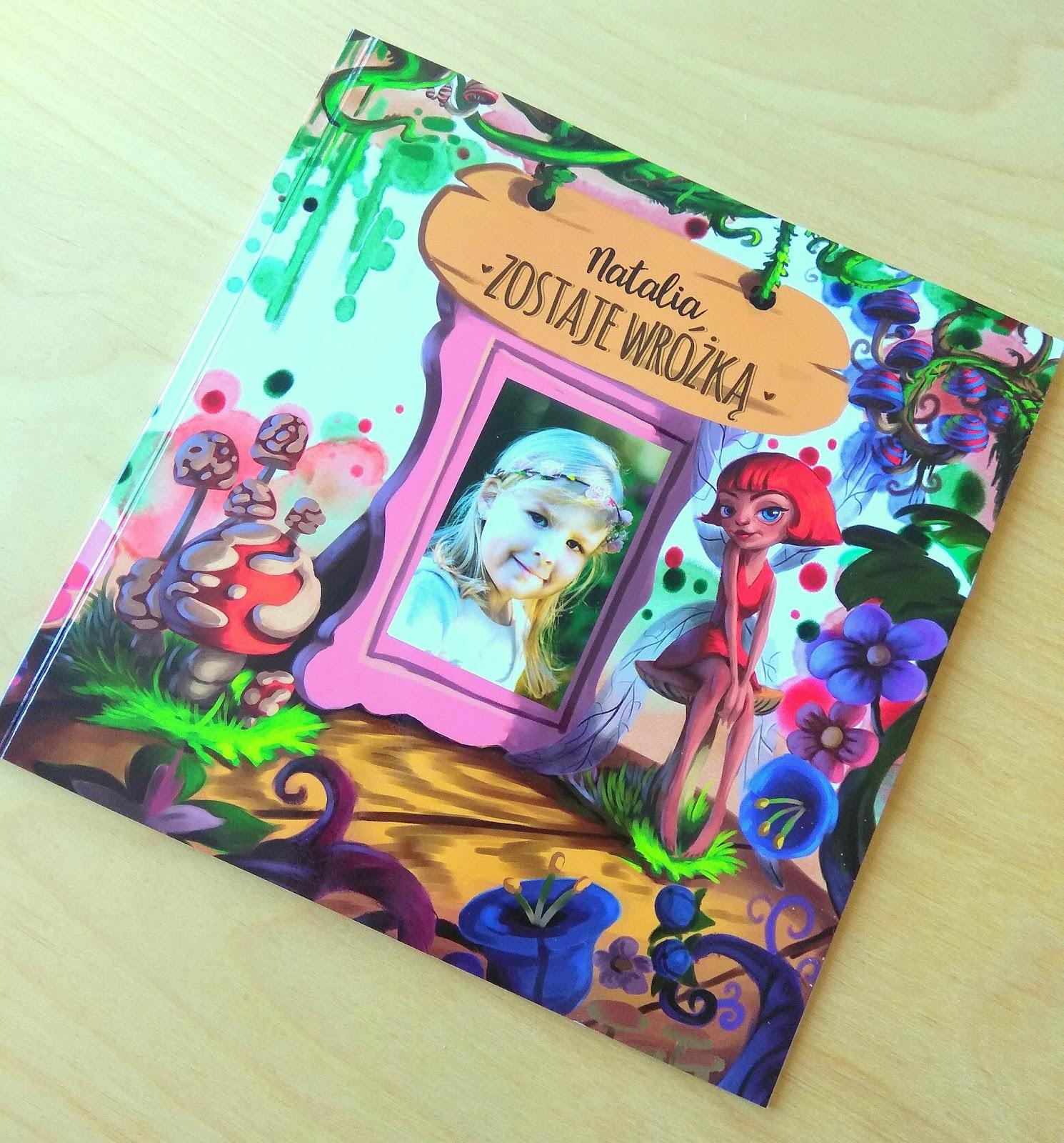 Mamo jestem w bajce! Czyli recenzja personalizowanej książeczki dla dziecka.