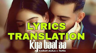 Kya Baat Aa Lyrics in English | With Translation | – Karan Aujla
