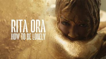 How to Be Lonely Lyrics - Rita Ora