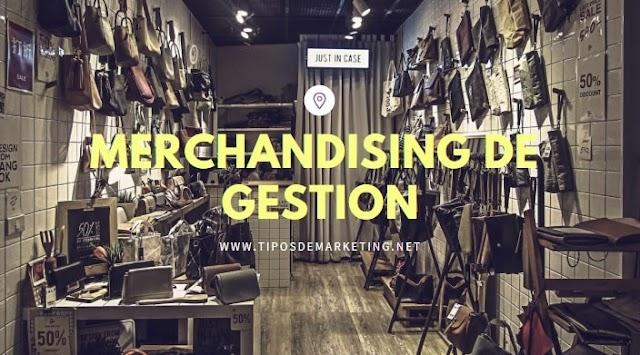 Merchandising de Gestión 🥇 ¿que es? tipos , objetivos y ejemplos