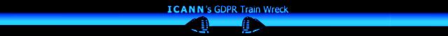 ICANN's GDPR Train Wreck  ©2018 DomainMondo.com