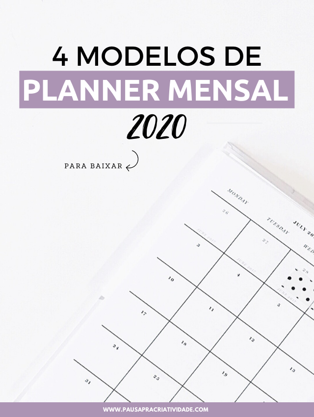 4 Planners Mensais 2020 para baixar