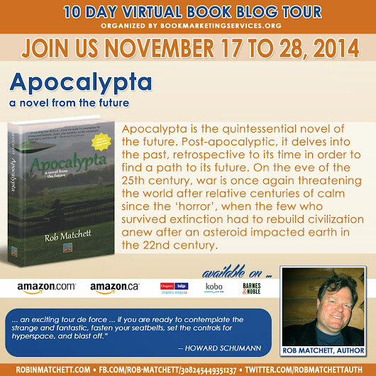 *Blog Tour+ Guest Post* Apocalypta: A Novel of the Future by Rob Matchett