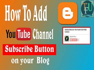 How To Add YouTube Channel Subscribe Button on Blogger Blog