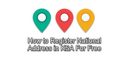 How to Register National Address in KSA For Free