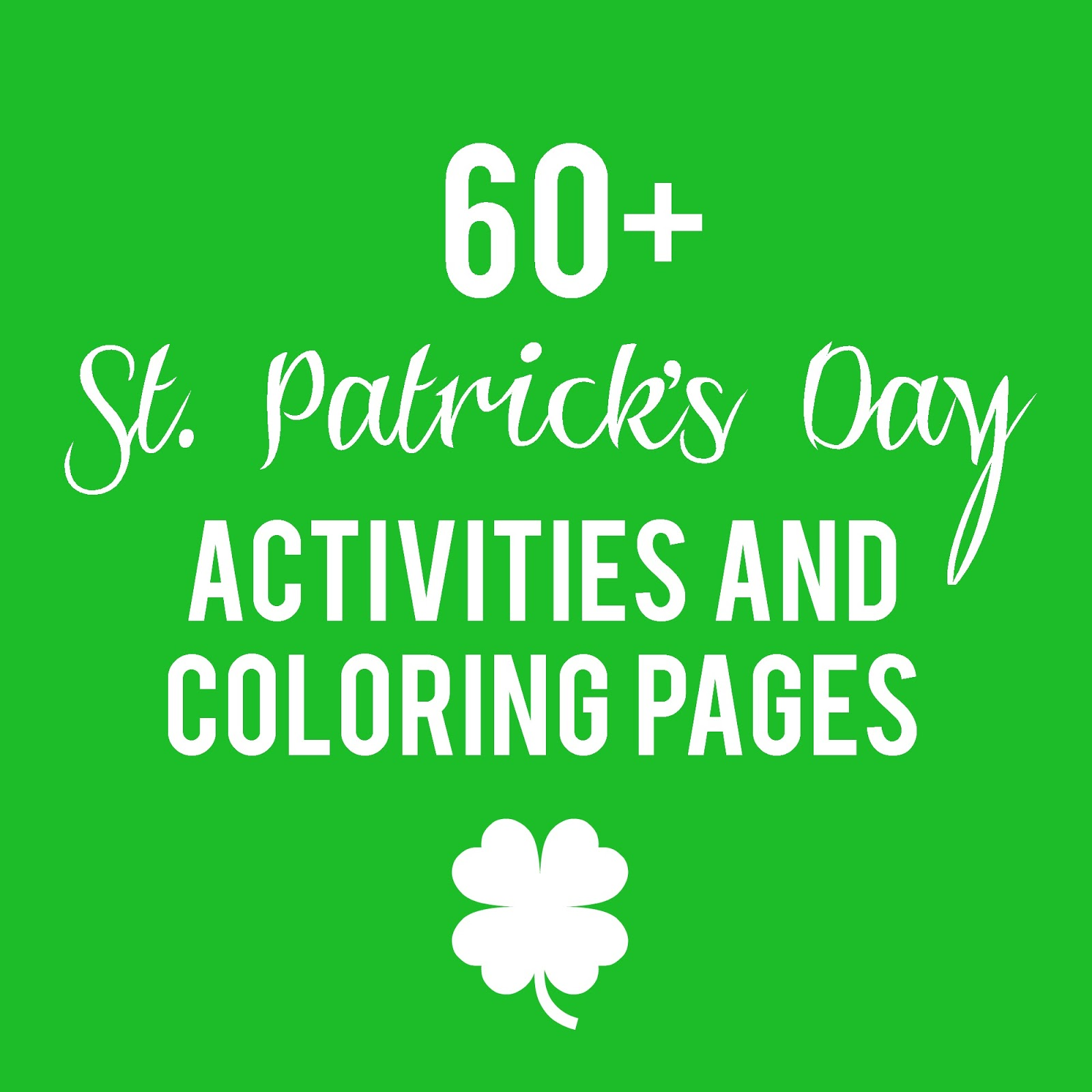 60+ St. Patrick\'s Day Activities and Coloring Pages | Sunshine and ...
