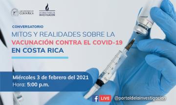 """Conversatorio: """"Mitos y realidades sobre la vacunación contra el COVID-19 en Costa Rica"""""""