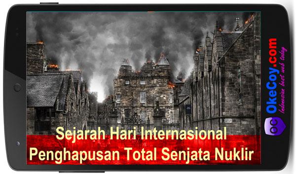 sejarah hari internasional penghapusan total senjata nuklir
