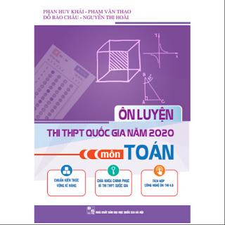 Ôn Luyện Thi THPT Quốc Gia Năm 2020 Môn Toán ebook PDF-EPUB-AWZ3-PRC-MOBI
