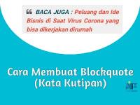 Cara Membuat Blockquote Pada Artikel Blogger
