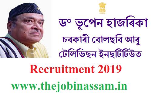 Dr. Bhupen Hazarika Regional Government Film & Television  Institute Recruitment 2019