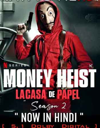 Money Heist S02 Complete Spanish Hindi 480p WEB-DL