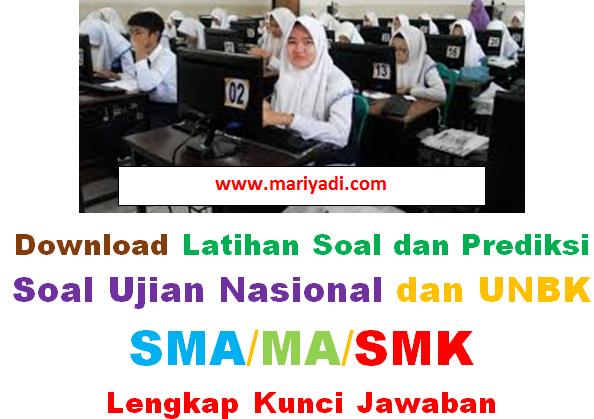 Download Soal Unbk Sma Ma Smk 2019 2020 Semua Program Lengkap Kunci Jawaban Mariyadi Com