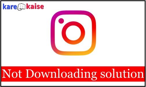 instagram-ndownload-nahi-ho-raha-hai