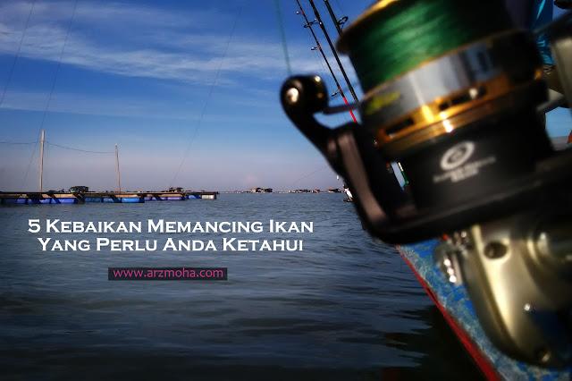 5 kebaikan memancing ikan yang perlu anda tahu, kebaikan memancing ikan, memancing ikan penawar stress, memancing ikan mendekatkan diri kepada pencipta, memancing ikan mengajar erti sebenar rezeki, rezeki memancing ikan, pengalaman memancing ikan,