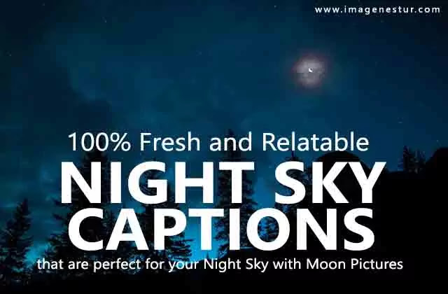 We have collected some best short night sky captions for instagram and dark sky quotes for pictures of the beautiful cloudy night sky with moon view.