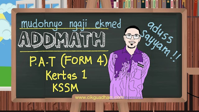 PAT Matematik Tambahan (KSSM) Tingkatan 4, Kertas 1, 2020